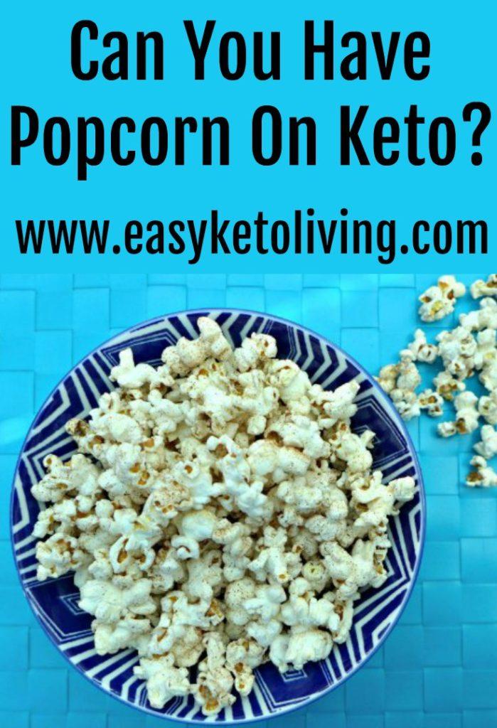 can we have popcornon theketo diet?